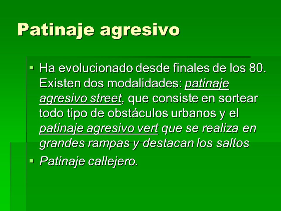 Patinaje agresivo