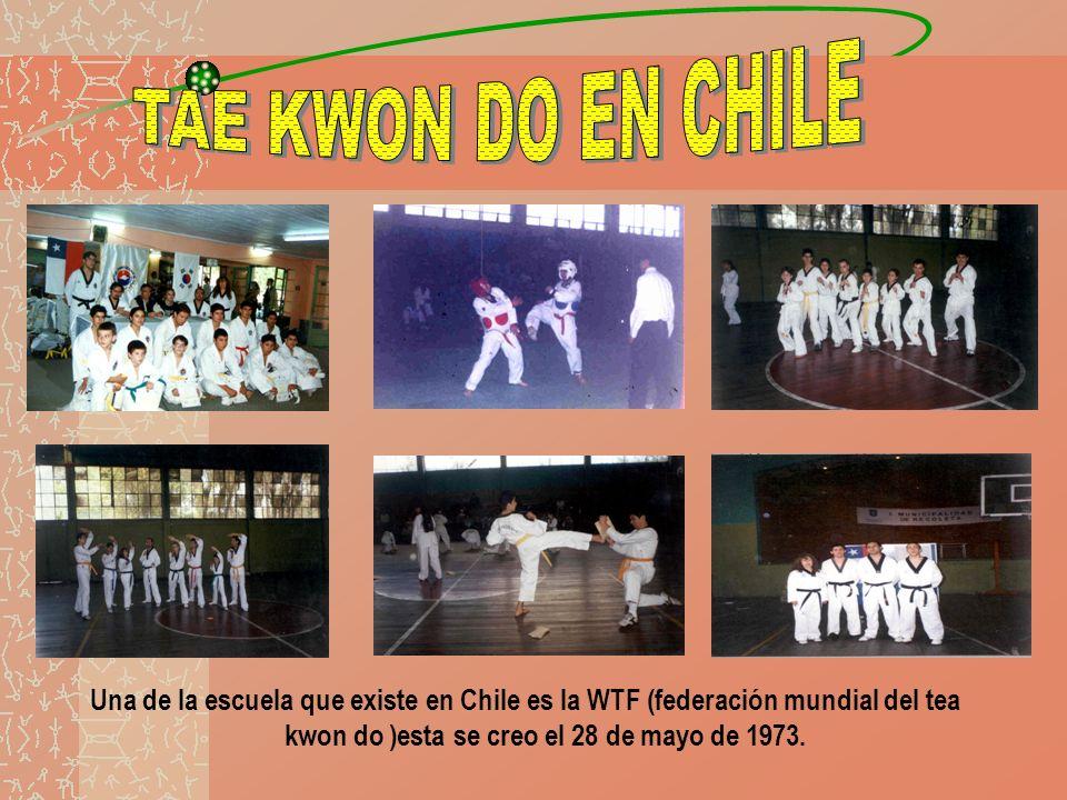 TAE KWON DO EN CHILE Una de la escuela que existe en Chile es la WTF (federación mundial del tea kwon do )esta se creo el 28 de mayo de 1973.