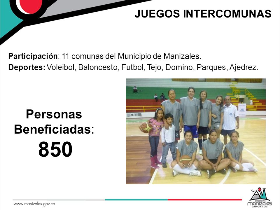 850 Personas Beneficiadas: JUEGOS INTERCOMUNAS