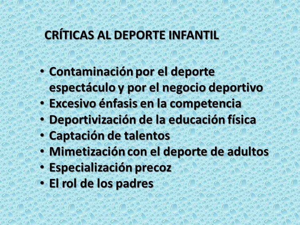 CRÍTICAS AL DEPORTE INFANTIL