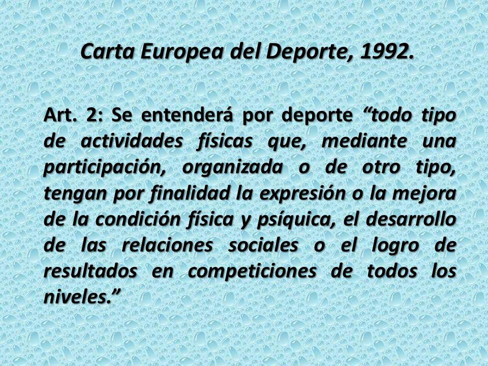 Carta Europea del Deporte, 1992.