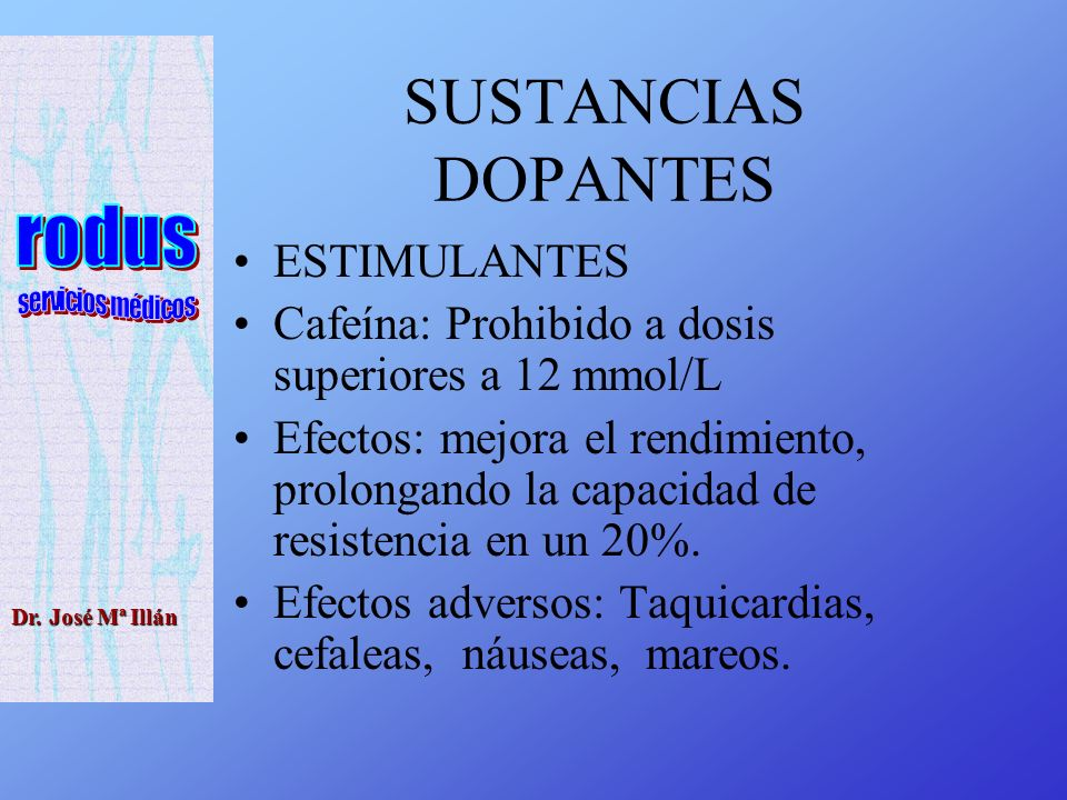 SUSTANCIAS DOPANTES ESTIMULANTES