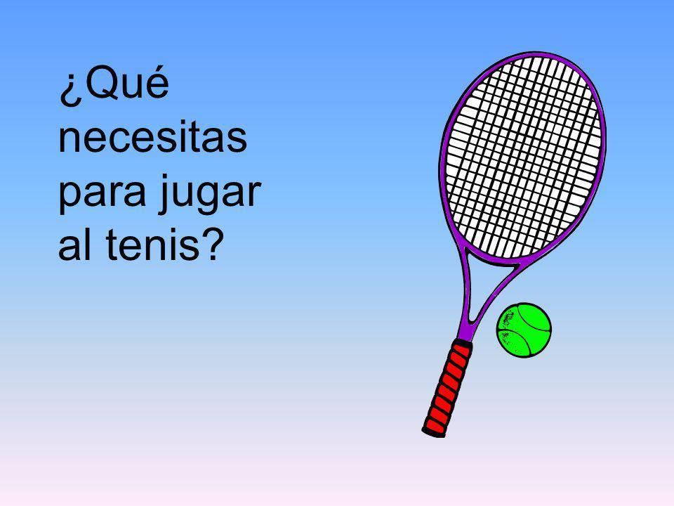 ¿Qué necesitas para jugar al tenis