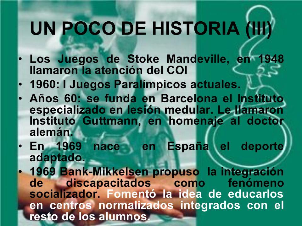 UN POCO DE HISTORIA (III)