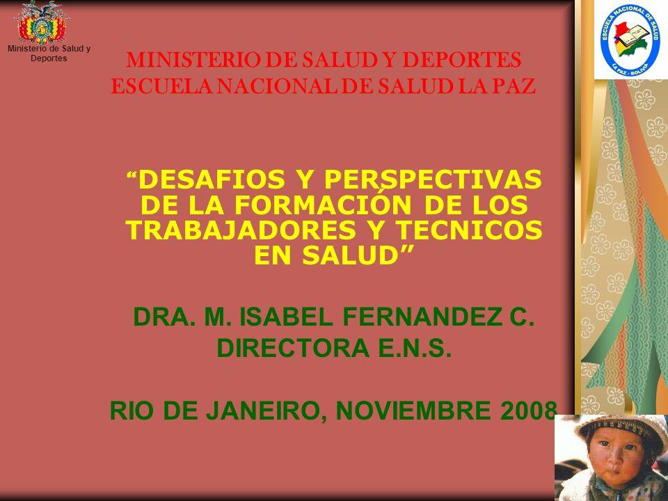 MINISTERIO DE SALUD Y DEPORTES ESCUELA NACIONAL DE SALUD LA PAZ