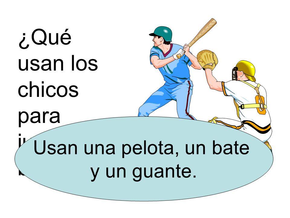 ¿Qué usan los chicos para jugar al béisbol
