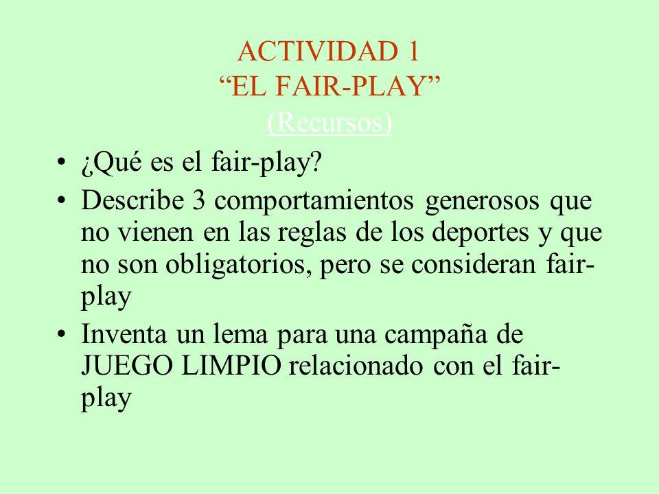 ACTIVIDAD 1 EL FAIR-PLAY (Recursos)