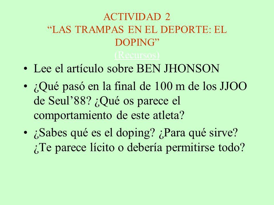 ACTIVIDAD 2 LAS TRAMPAS EN EL DEPORTE: EL DOPING (Recursos)