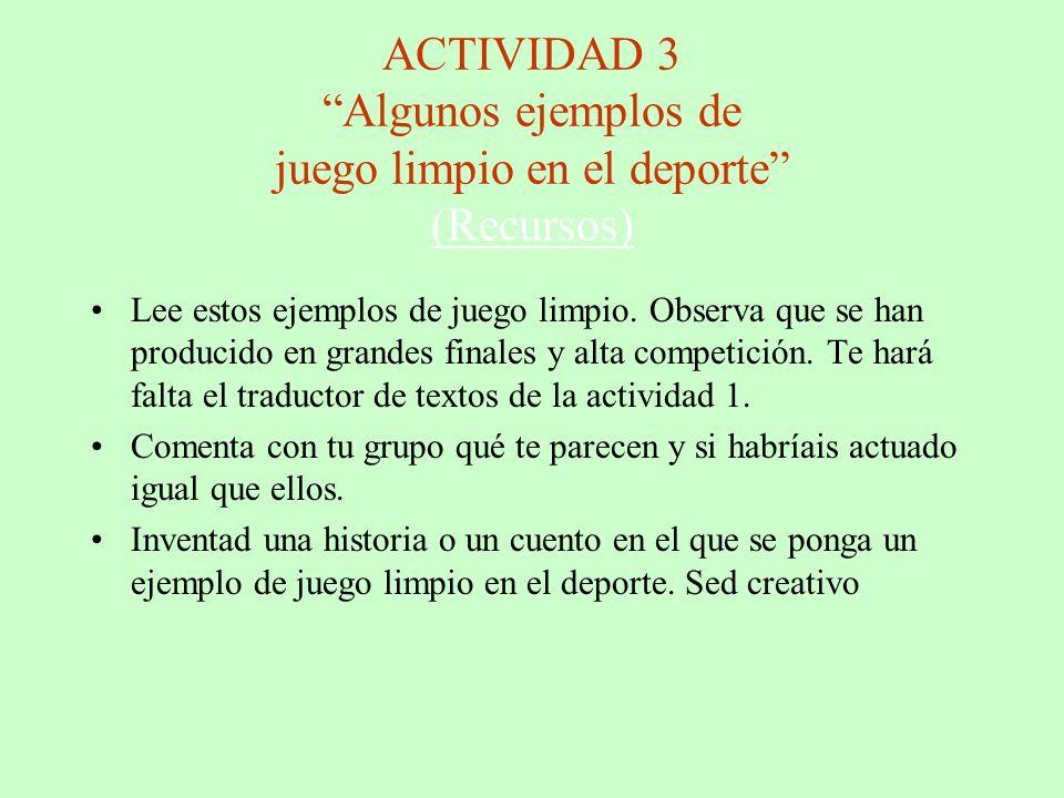 ACTIVIDAD 3 Algunos ejemplos de juego limpio en el deporte (Recursos)