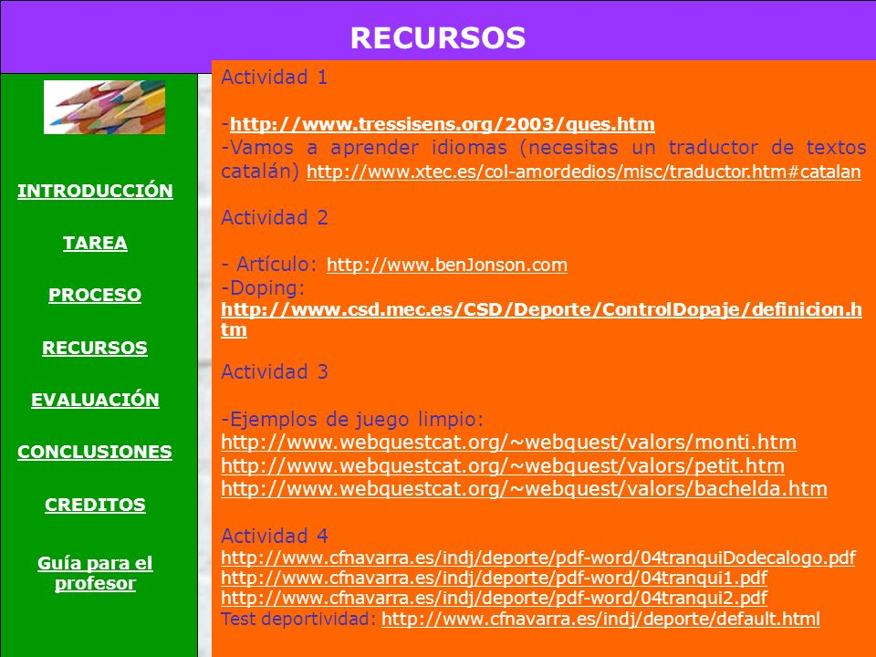 RECURSOS Actividad 1 -http://www.tressisens.org/2003/ques.htm