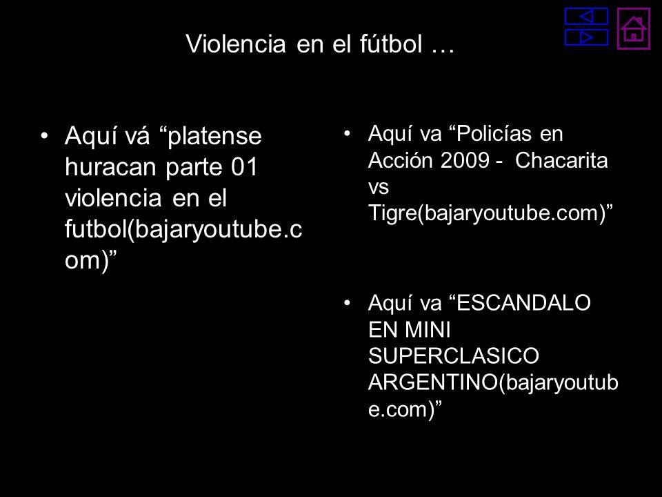Violencia en el fútbol …