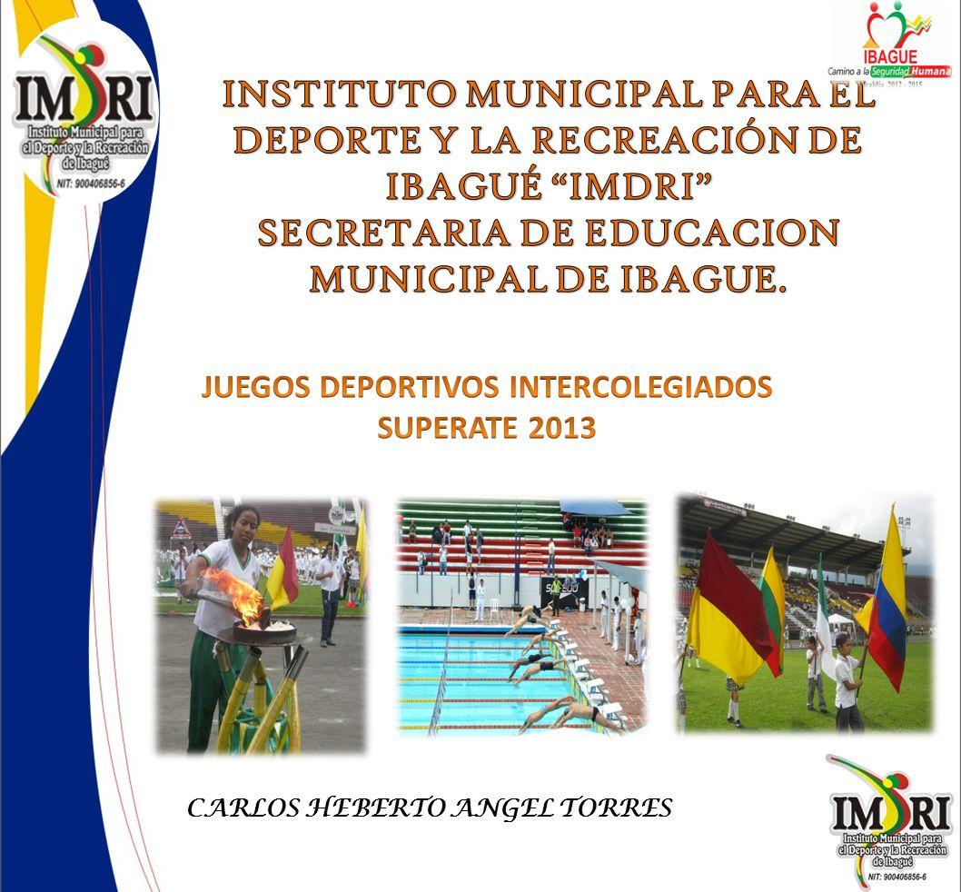 INSTITUTO MUNICIPAL PARA EL DEPORTE Y LA RECREACIÓN DE IBAGUÉ IMDRI