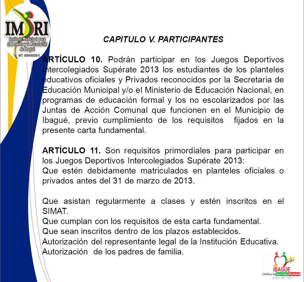 CAPITULO V. PARTICIPANTES
