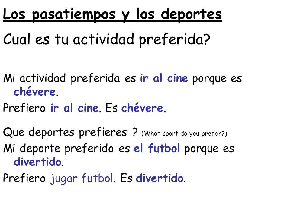 Los pasatiempos y los deportes