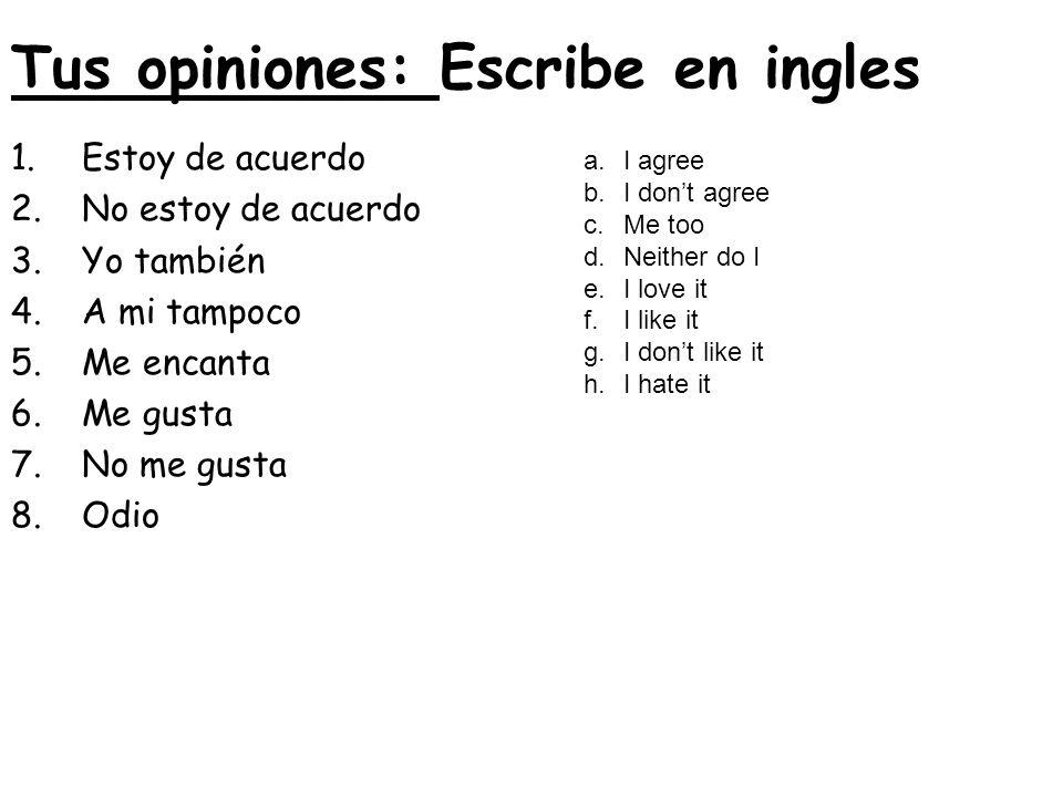 Tus opiniones: Escribe en ingles