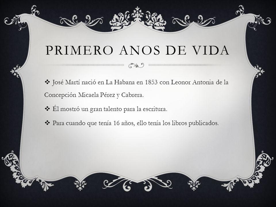 Primero anos de vida José Martí nació en La Habana en 1853 con Leonor Antonia de la Concepción Micaela Pérez y Cabrera.