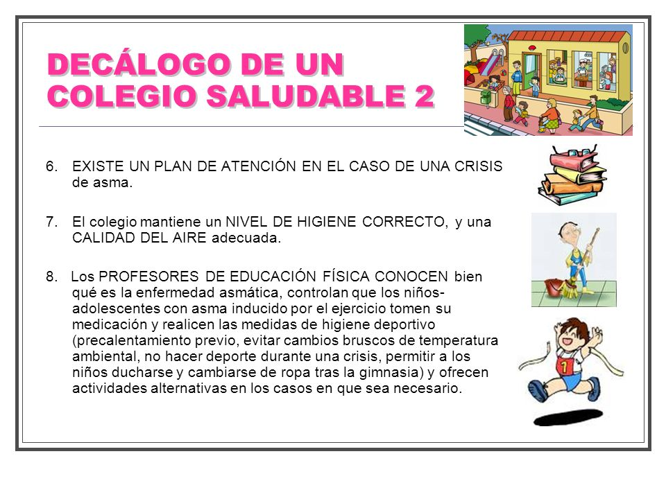 DECÁLOGO DE UN COLEGIO SALUDABLE 2