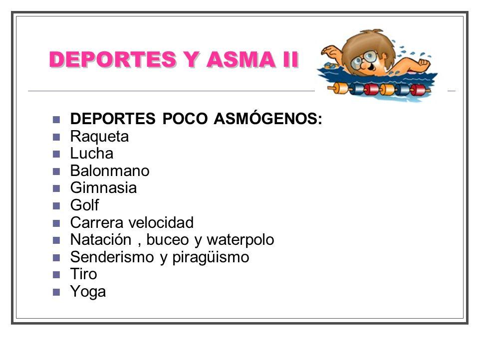 DEPORTES Y ASMA II DEPORTES POCO ASMÓGENOS: Raqueta Lucha Balonmano