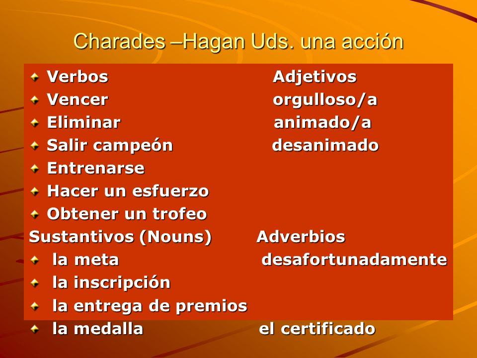 Charades –Hagan Uds. una acción