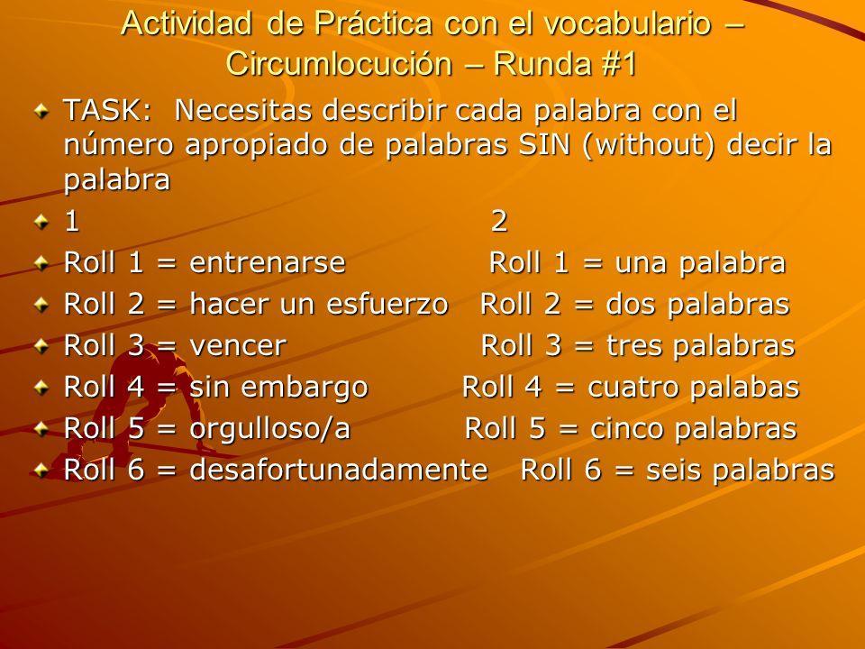Actividad de Práctica con el vocabulario – Circumlocución – Runda #1