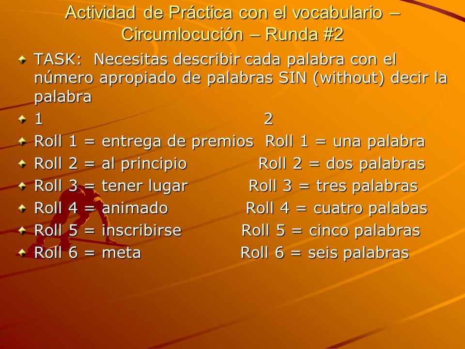 Actividad de Práctica con el vocabulario – Circumlocución – Runda #2