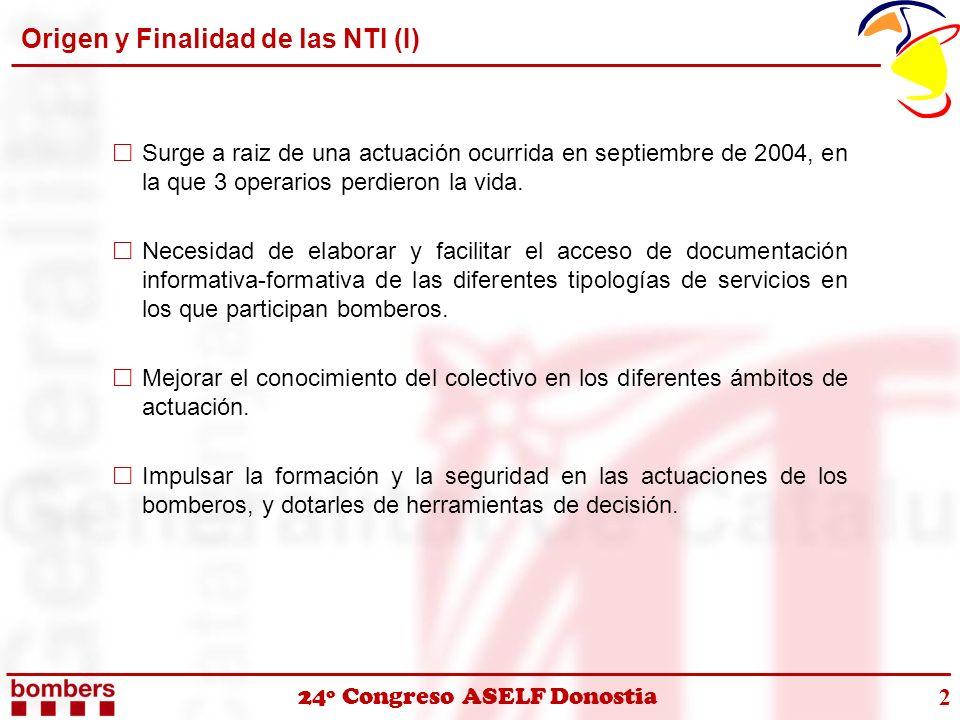 Origen y Finalidad de las NTI (I)