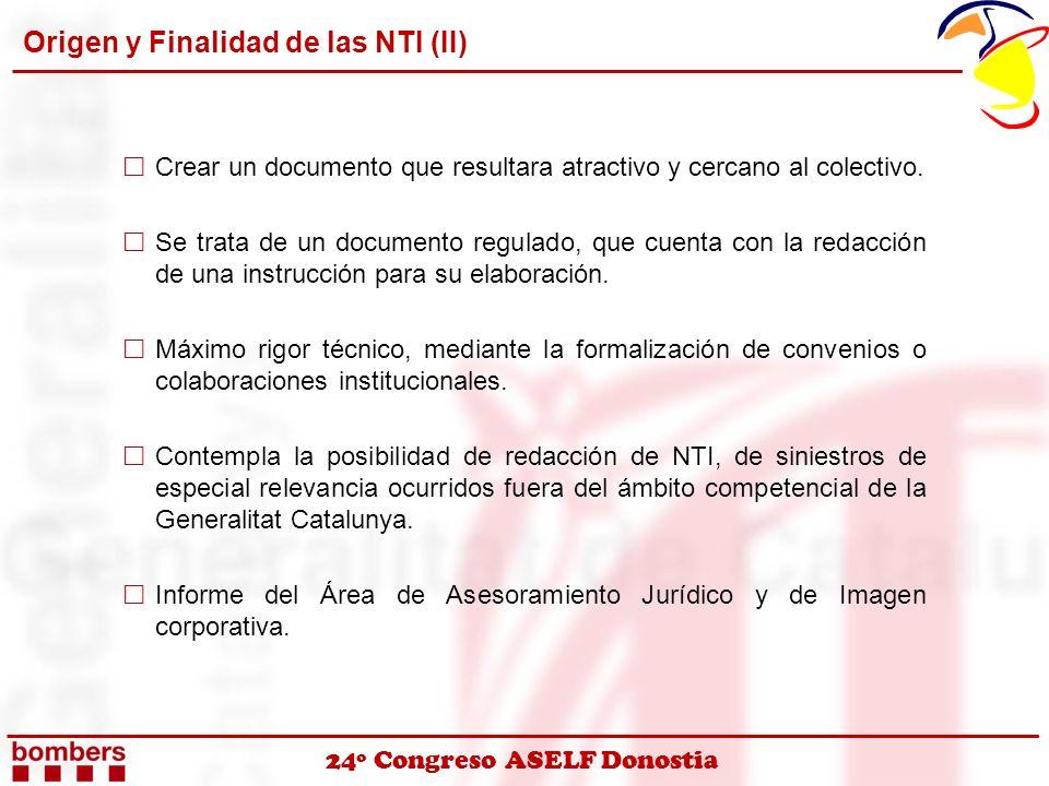 Origen y Finalidad de las NTI (II)