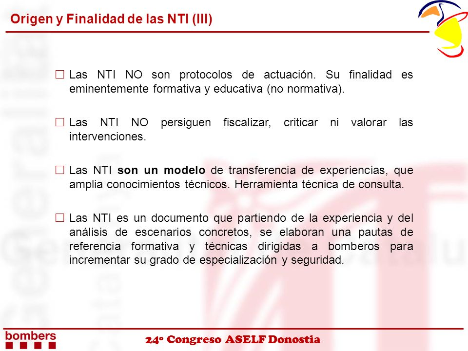 Origen y Finalidad de las NTI (III)