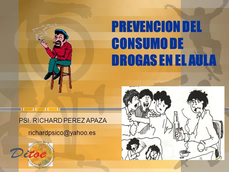 PREVENCION DEL CONSUMO DE DROGAS EN EL AULA