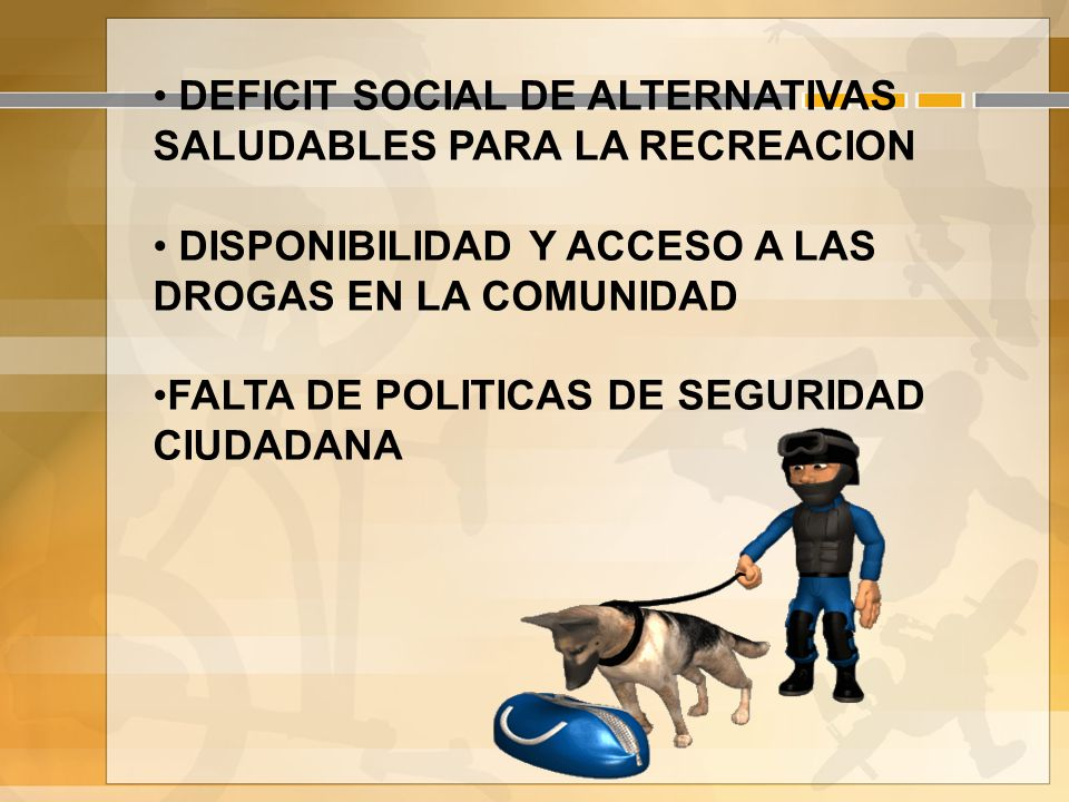 DEFICIT SOCIAL DE ALTERNATIVAS SALUDABLES PARA LA RECREACION