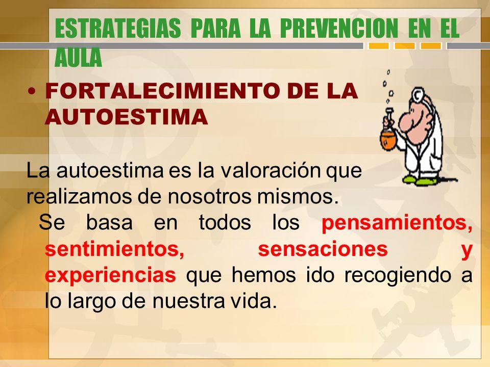 ESTRATEGIAS PARA LA PREVENCION EN EL AULA