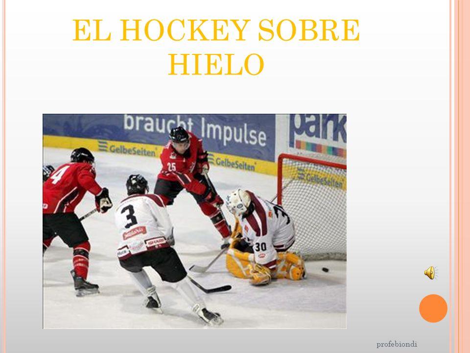 EL HOCKEY SOBRE HIELO profebiondi