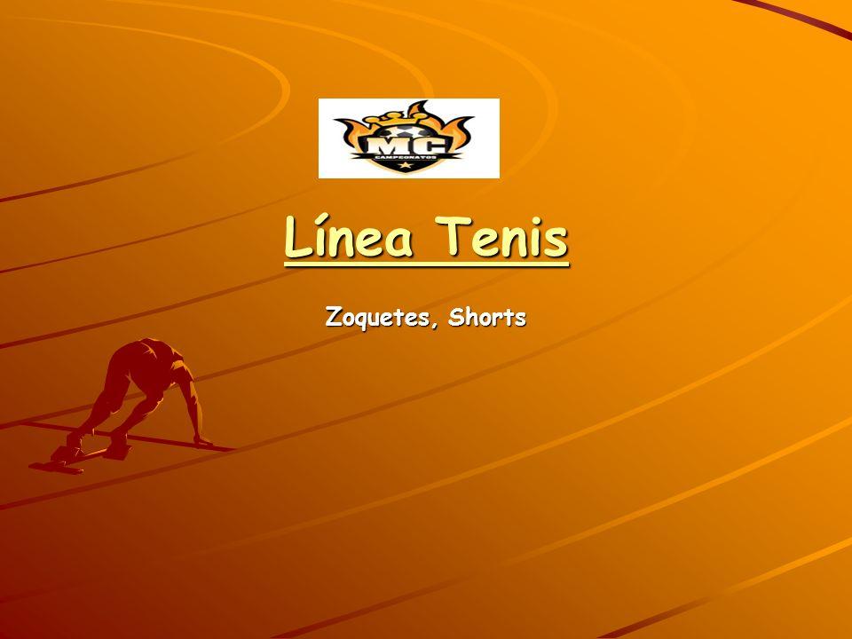 Línea Tenis Zoquetes, Shorts
