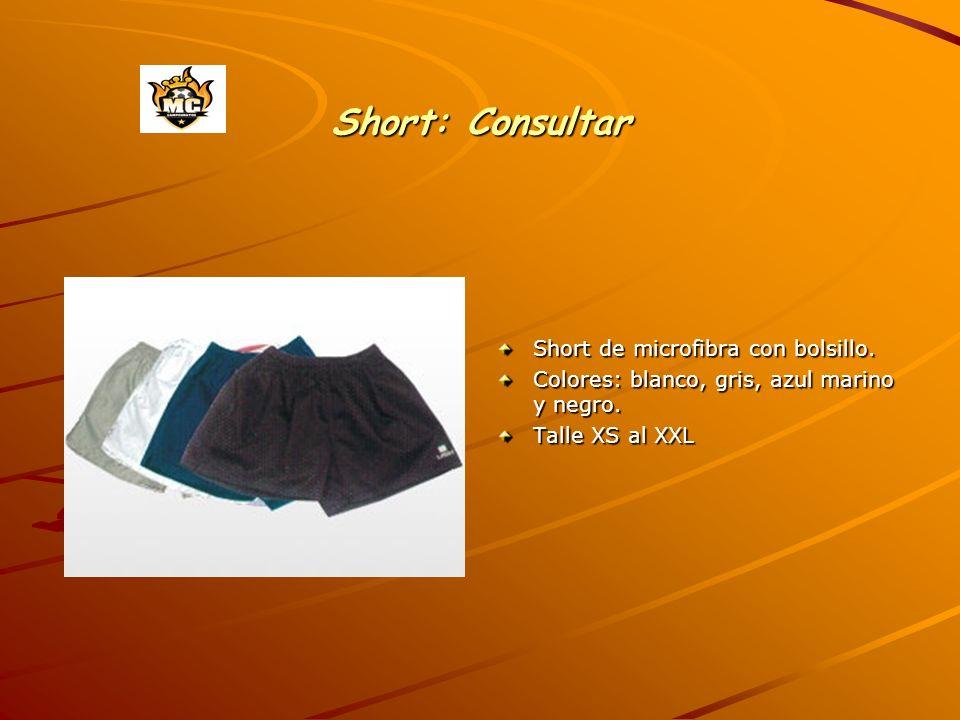 Short: Consultar Short de microfibra con bolsillo.