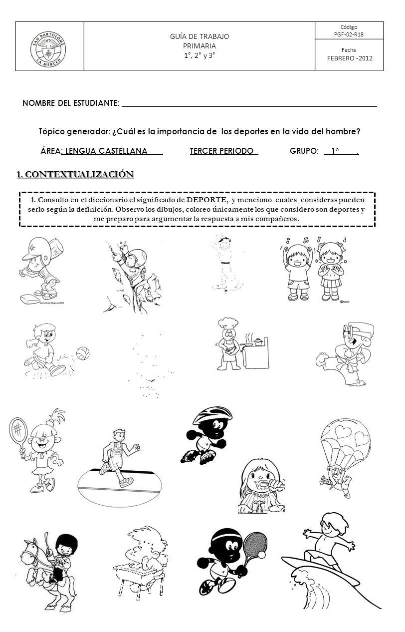ÁREA: LENGUA CASTELLANA TERCER PERIODO GRUPO: 1° .