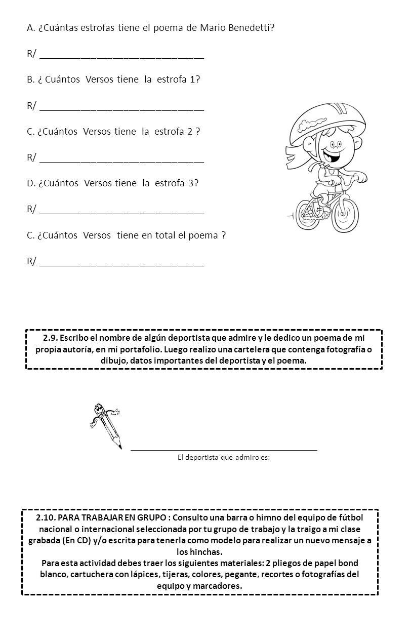 A. ¿Cuántas estrofas tiene el poema de Mario Benedetti