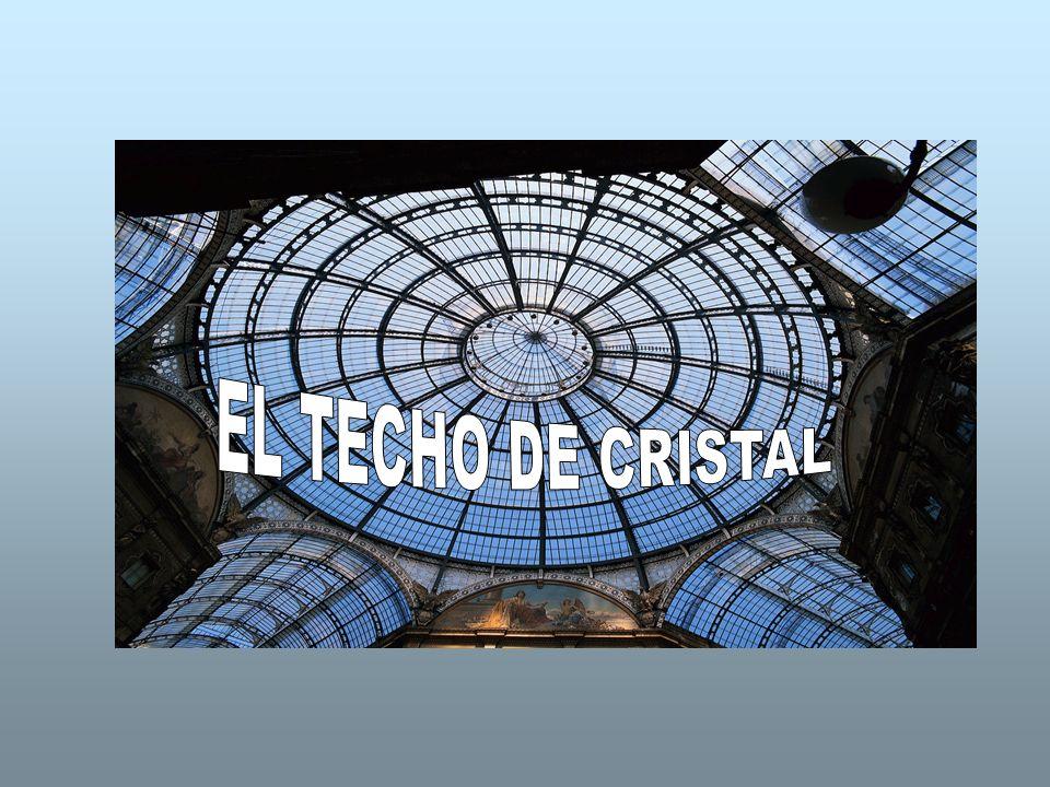 EL TECHO DE CRISTAL