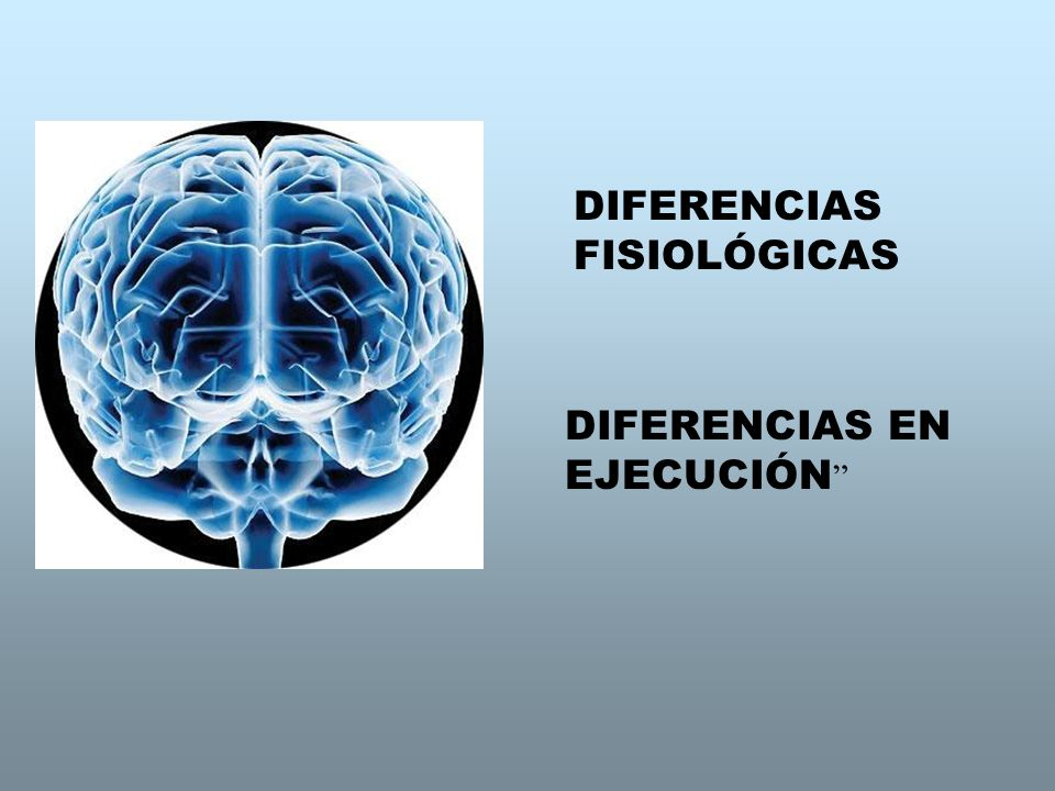 DIFERENCIAS FISIOLÓGICAS