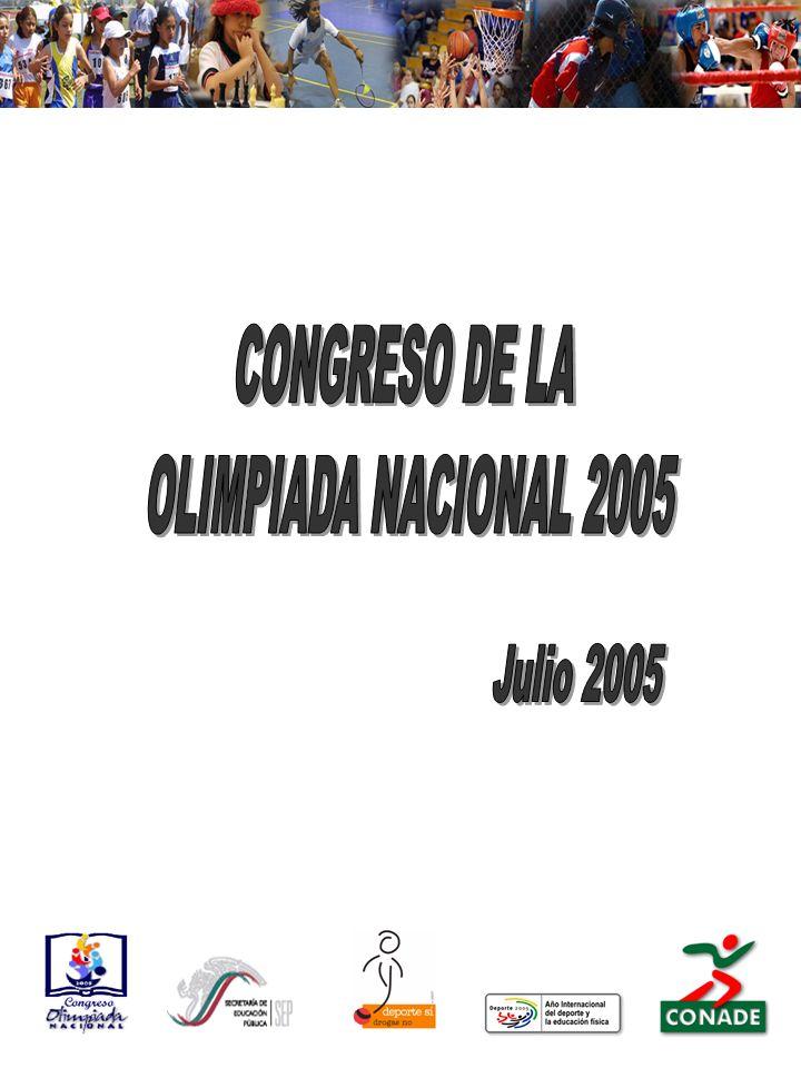 CONGRESO DE LA OLIMPIADA NACIONAL 2005 Julio 2005