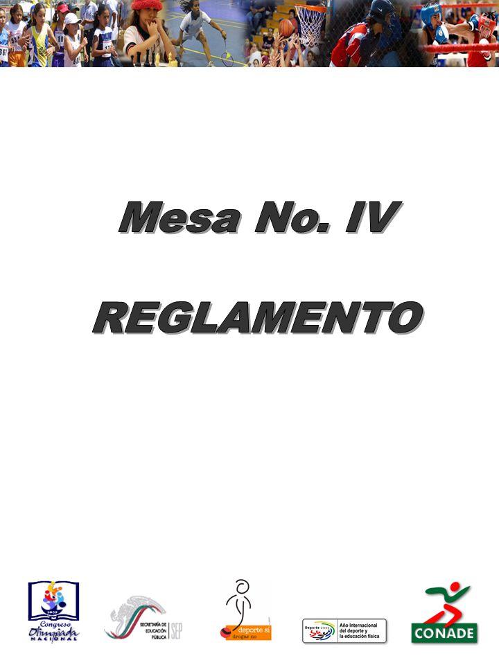 Mesa No. IV REGLAMENTO