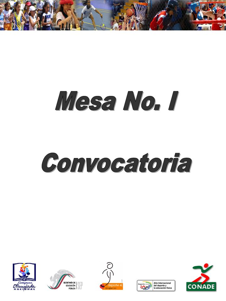 Mesa No. I Convocatoria