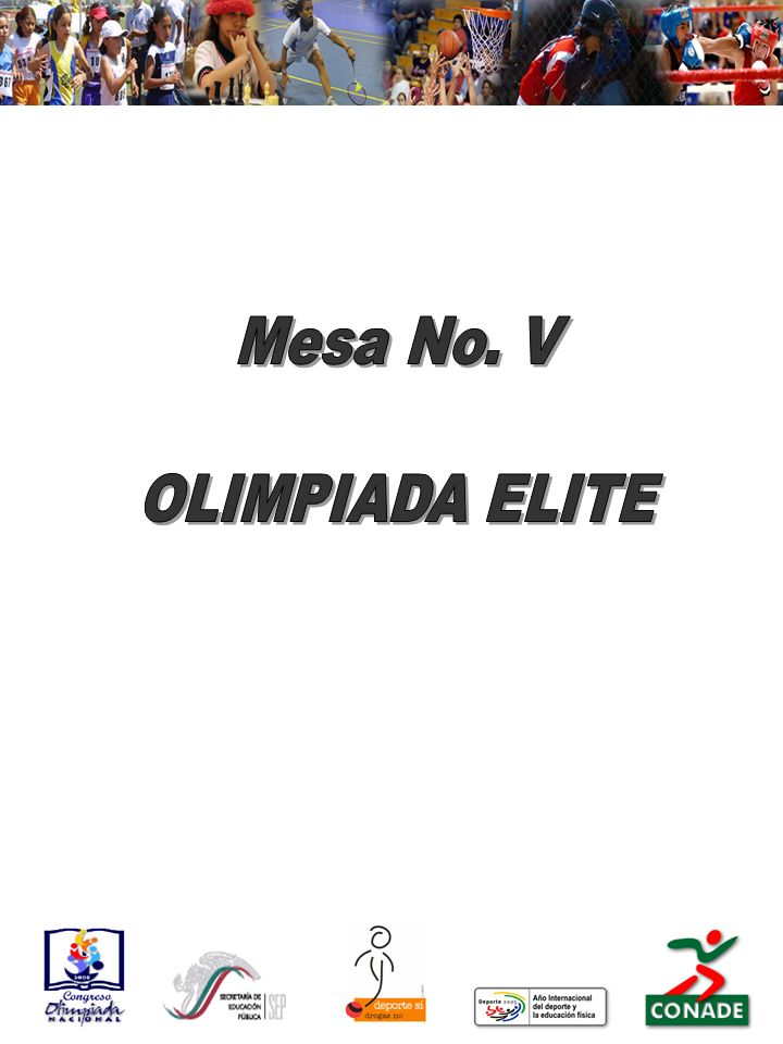 Mesa No. V OLIMPIADA ELITE