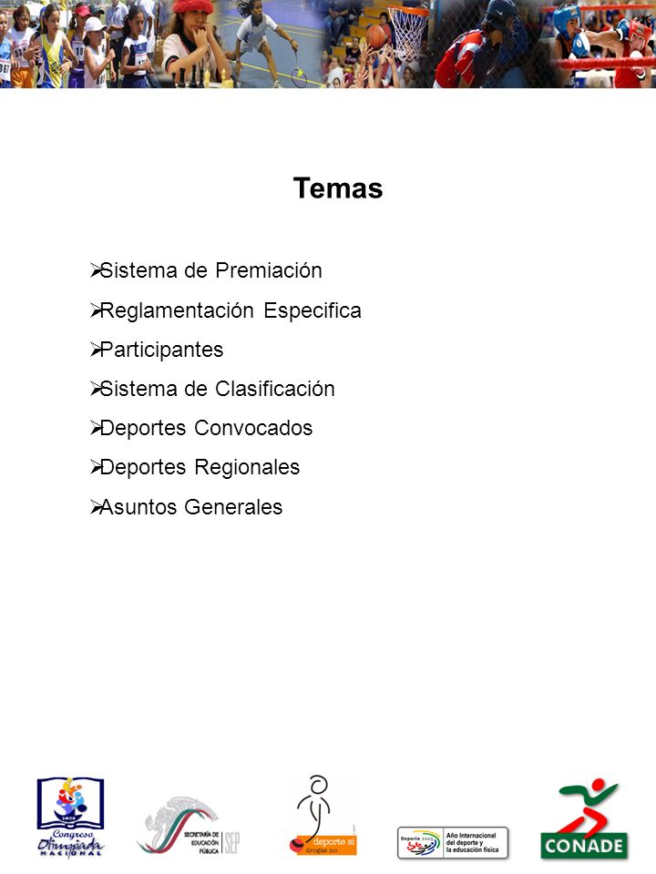 Temas Sistema de Premiación Reglamentación Especifica Participantes