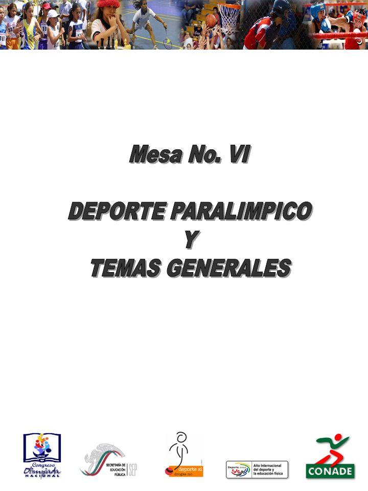 Mesa No. VI DEPORTE PARALIMPICO Y TEMAS GENERALES