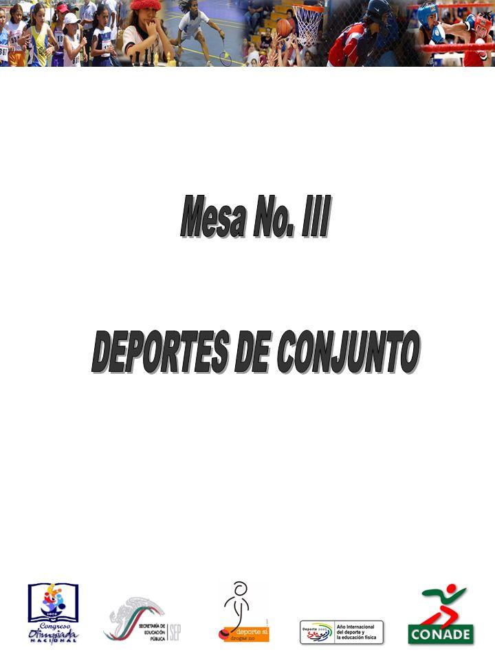 Mesa No. III DEPORTES DE CONJUNTO