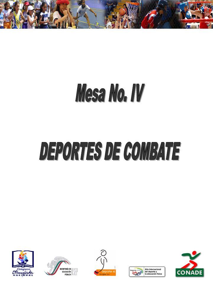Mesa No. IV DEPORTES DE COMBATE