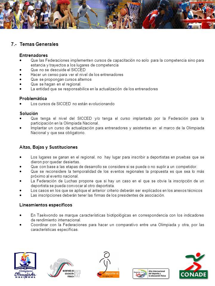 7.- Temas Generales Problemática Solución Altas, Bajas y Sustituciones