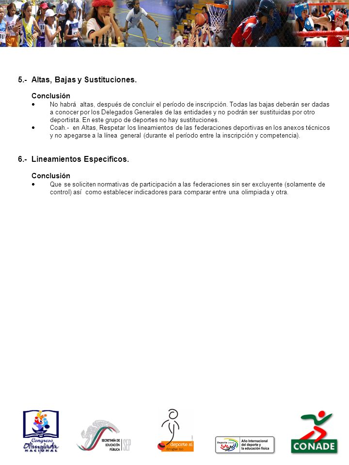5.- Altas, Bajas y Sustituciones.