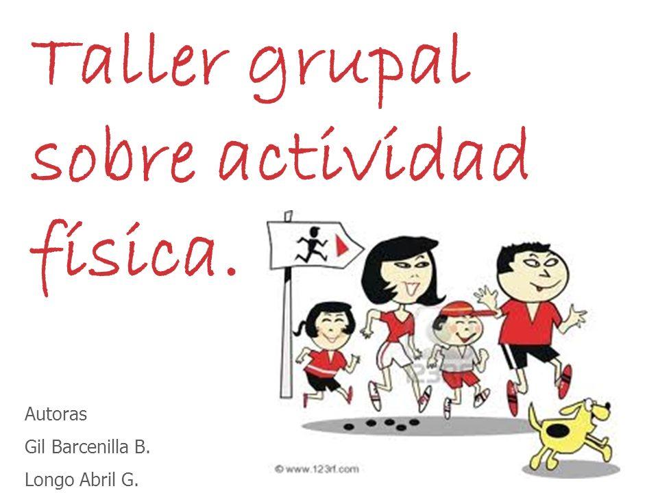 Taller grupal sobre actividad física.