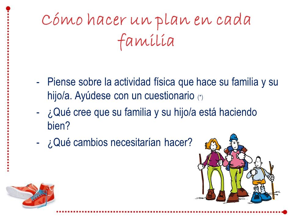 Cómo hacer un plan en cada familia